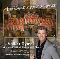 Gospel-CD Volker Dymel - I will enter your presence