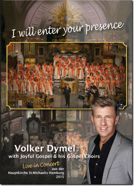 "Gospel-DVD ""Volker Dymel - I will enter your presence"""