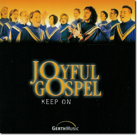 "Gospel-CD ""Joyful Gospel - Keep on"""